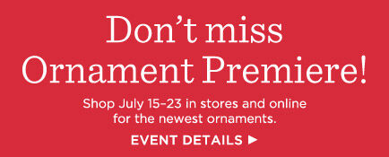 Keepsake Ornament Premiere is July 15-23 at Hallmark.