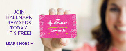 Join Hallmark Rewards today. It's free!